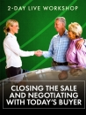 28 2-DAY HOW TO CLOSE, OVERCOME OBJECTIONS & NEGOTIATE WORKSHOP