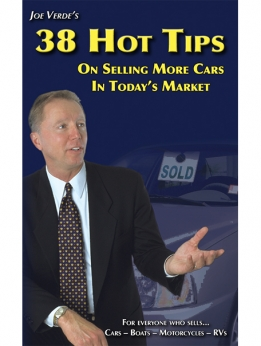 38 HOT TIPS ON SELLING MORE CARS IN TODAY'S MARKET