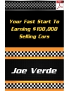 Your Fast Start To Earning $100,000 Selling Cars