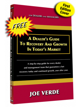 07 A DEALER'S GUIDE TO RECOVERY & GROWTH IN TODAY'S MARKET